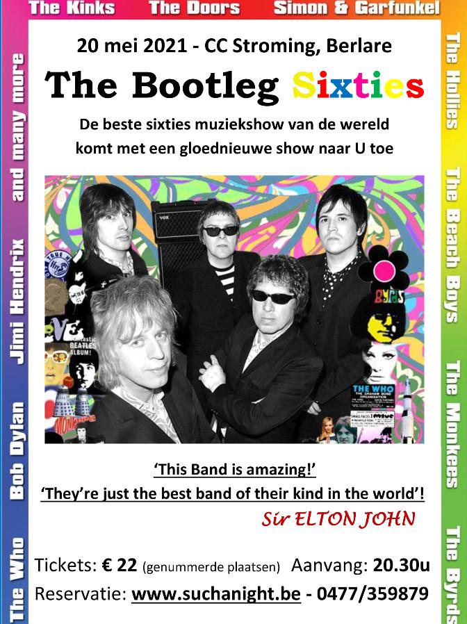 Flyer The Bootleg Sixties bij Such A Night op 20 mei 2021 in CC Stroming Berlare.