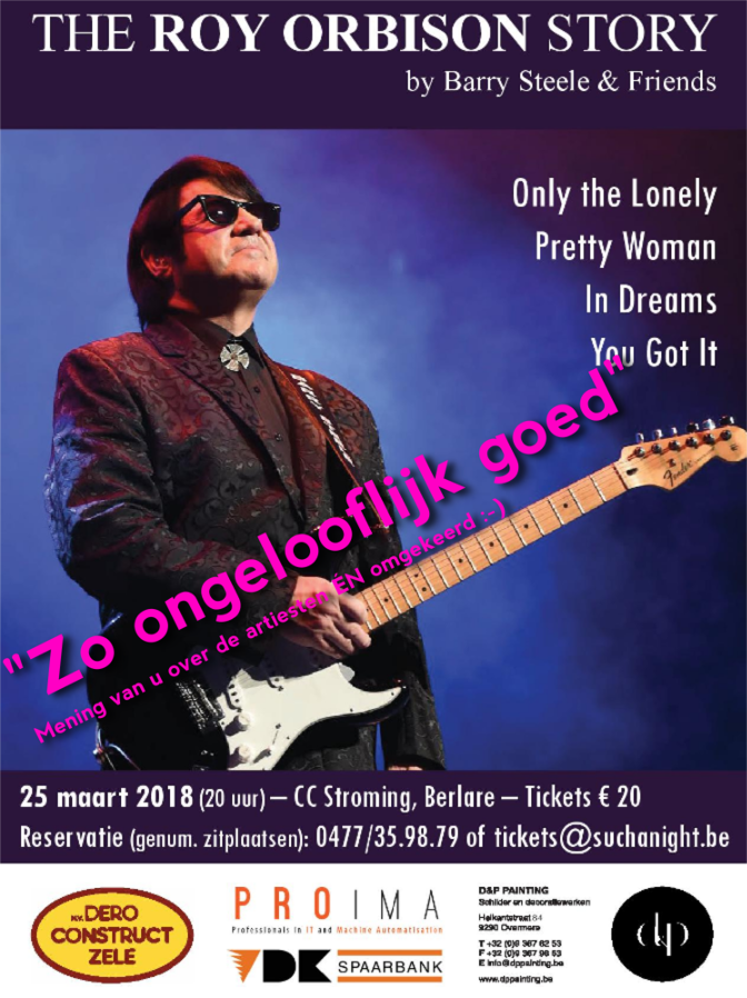 Barry Steele and friends - The Story of Roy Orbison bij Such A Night - CC Stroming Berlare